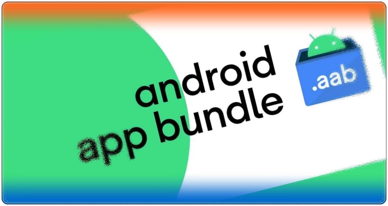 android app bundle aab nedir