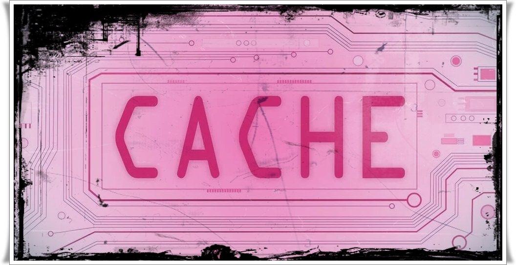 Cache Nedir, Nasıl Temizlenir?