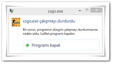 CSGO Durduruldu, CSGO.exe Çalışmayı Durdurdu Hatası Nasıl Çözülür?