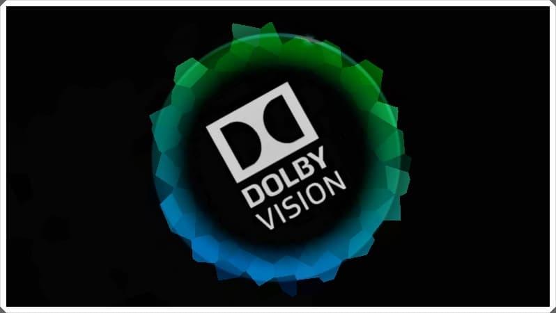 Dolby Vision Nedir, Ne İşe Yarar?