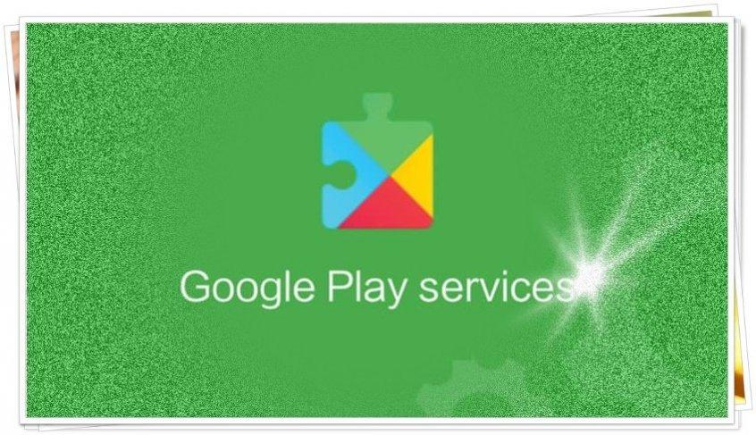 Google Play Hizmetleri Nedir, Ne İşe Yarar?