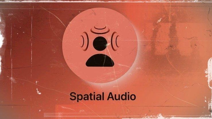 Spatial Audio Nedir?