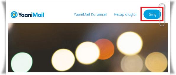 YaaniMail Giriş Nasıl Yapılır?