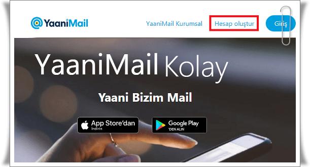 YaaniMail Hesabı Nasıl Oluşturulur?
